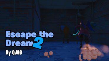 Escape The Dream 2