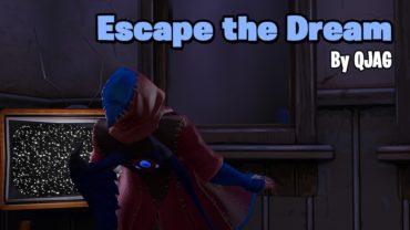 Escape The Dream