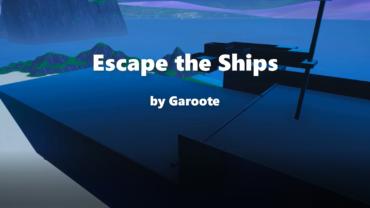 Escape the Ships