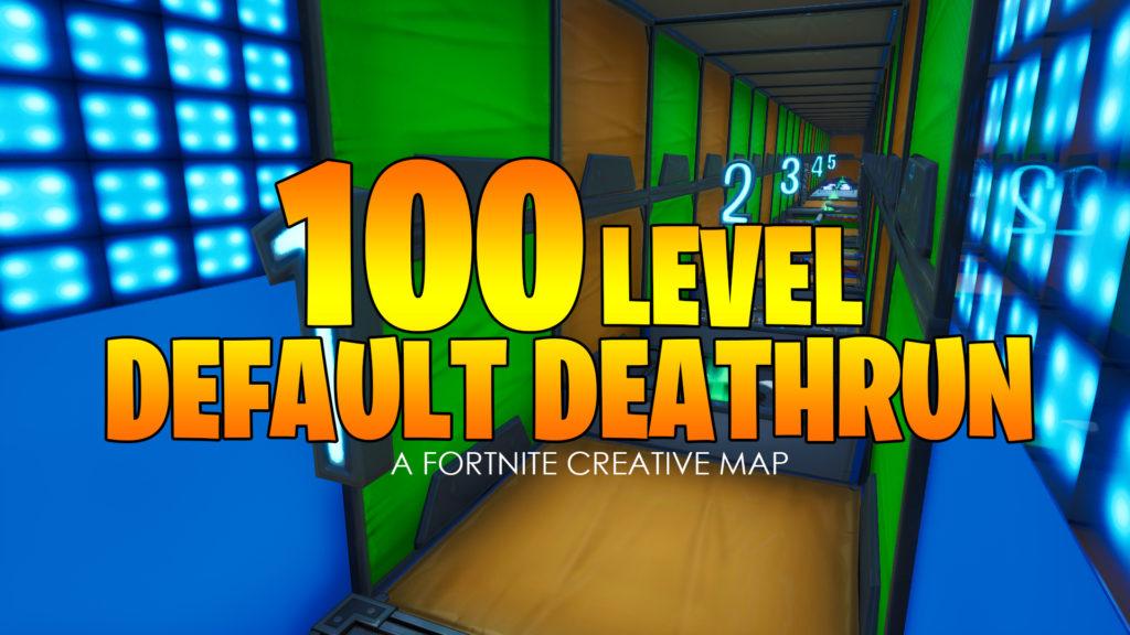 100 Level Default Deathrun Jduth96 Fortnite Creative Map Code