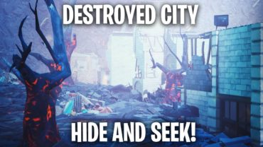 Destroyed City (Hide and Seek)