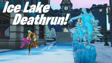Ice Lake Deathrun!