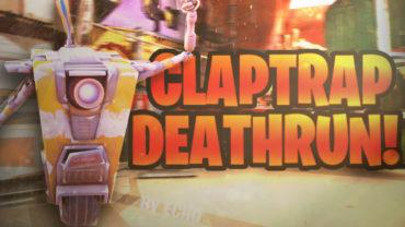 Claptrap Deathrun!