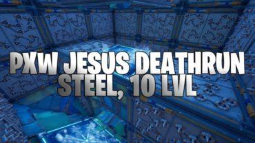 PxW Jesus: Deathrun [Steel, 10 LVL]