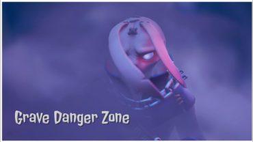 Grave Danger Zone