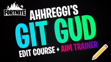 GIT GUD EDIT COURSE + AIM TRAINER
