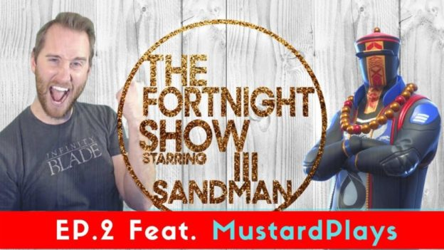 The Fortnite Show Feat. MustardPlays