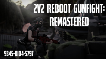 2v2 Reboot Gunfight