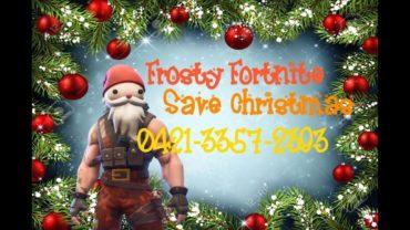 Frosty Fortnite: Save Christmas