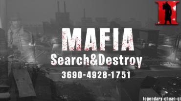 MAFIA – Search&Destroy