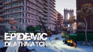Epidemic | Deathmatch