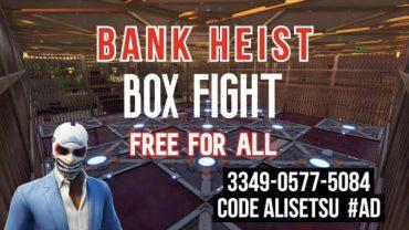 Bank Heist Box Fight