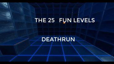 The 25 Fun Levels   DEATHRUN