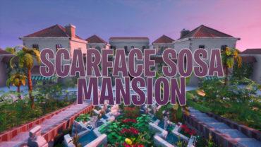 SCARFACE : SOSA Mansion