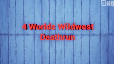 4 World Wildwest Deathrun by Apfel