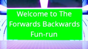 The Forwards Backwards Fun Run