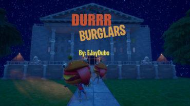 Durrr Burglars