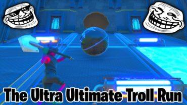 The Ultra Ultimate Troll Run