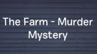 The Farm - Murder Mystery
