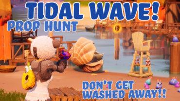 Tidal Wave Prop Hunt