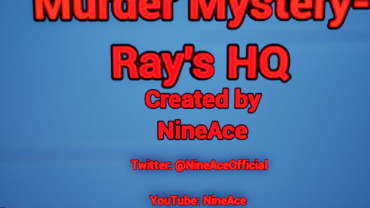 Murder Mystery- Ray's HQ
