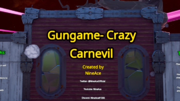 Gungame- Crazy Carnevil
