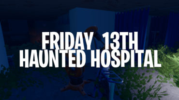 Friday 13th - Haunted Hospital