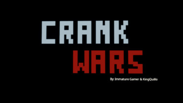 Crank Wars