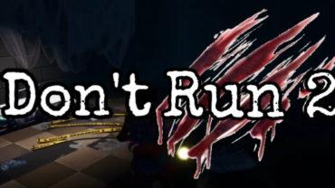 Don't Run 2 [HORROR MAP]