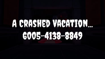 A Crashed Vacation…
