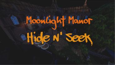Moonlight Manor   Hide N' Seek