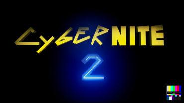 CYBERNITE 2