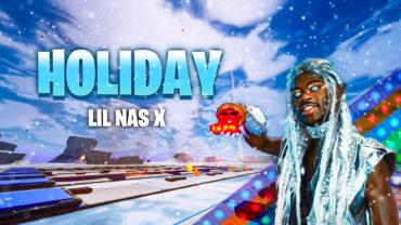 Lil Nas X - Holiday (Fortnite Music)
