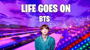 Life Goes On - BTS (Fortnite Music)