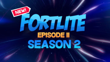 Fortlite: Episode II - Season 2 | v6.00