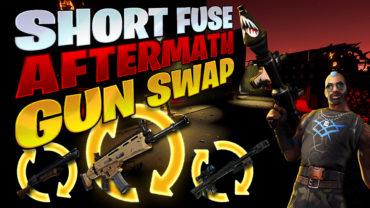 Short Fuse: AfterMath Gun Swap