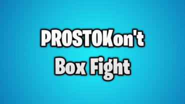 PROSTOKon't Box Fight