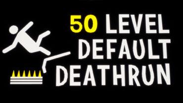 50 Level Default Deathrun RACE!