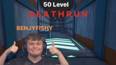 Default Benjyfishy Deathrun | 50 Level