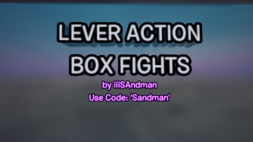 LEVER ACTION Box Fights (Lever Action SHOTGUN added)