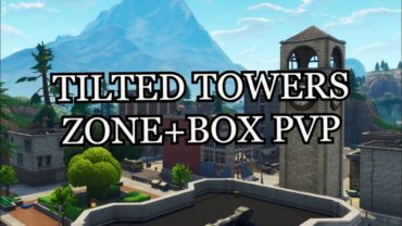 Tilted Towers ZONE+box pvp