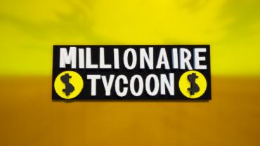Millionaire Tycoon