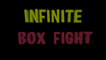 ∞ INFINITE BOXFIGHT ∞