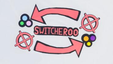 Switcheroo: (Real) Tag
