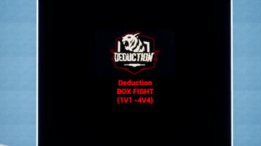 Deduction Box Fight map (1v1-4v4)