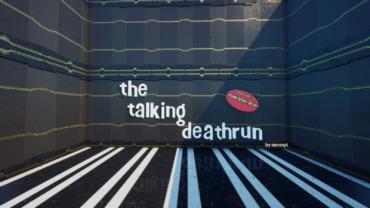 the talking deathrun.