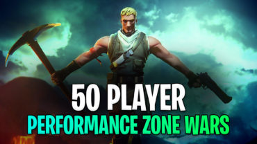 *50 PLAYERS* PERFORMANCE Zone Wars