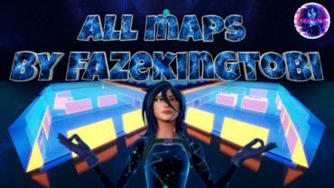 ALL MAPS BY FAZEKINGTOBI