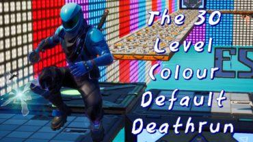 The 30 level Colour Deafault Deathrun