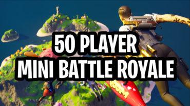 50 PLAYER MINI BATTLE ROYALE!